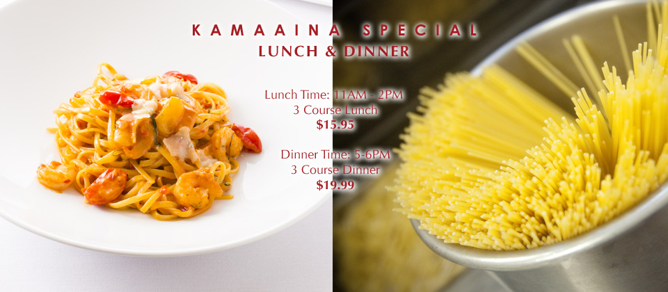 Kamaaina Special Lunch &amp; Dinner
